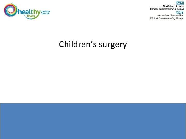 Children's surgery