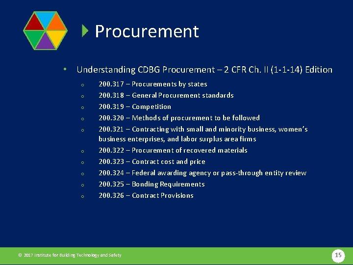 Procurement • Understanding CDBG Procurement – 2 CFR Ch. II (1 -1 -14) Edition