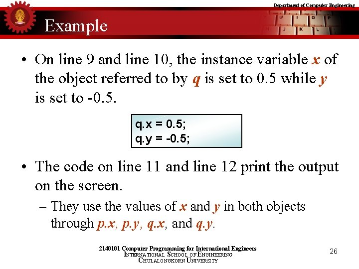 Department of Computer Engineering Example • On line 9 and line 10, the instance