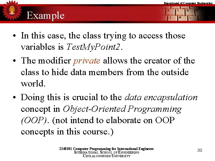 Department of Computer Engineering Example • In this case, the class trying to access