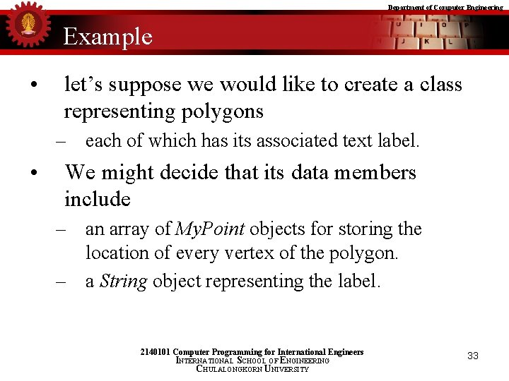 Department of Computer Engineering Example • let's suppose we would like to create a