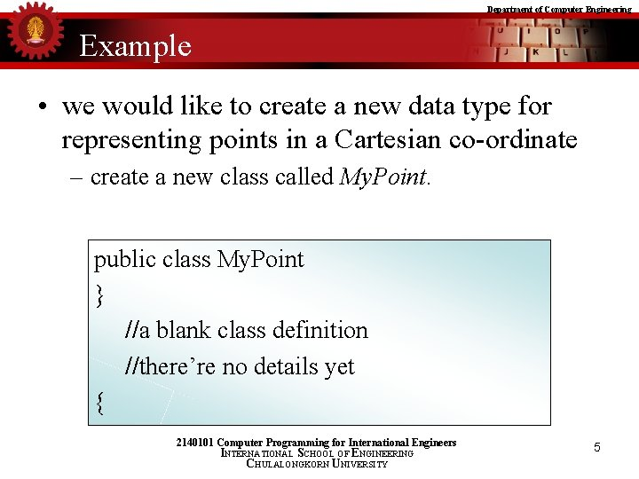 Department of Computer Engineering Example • we would like to create a new data