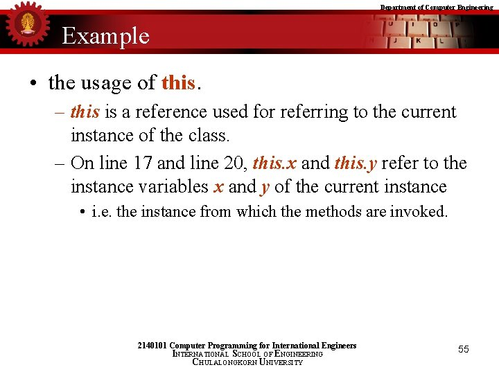 Department of Computer Engineering Example • the usage of this. – this is a