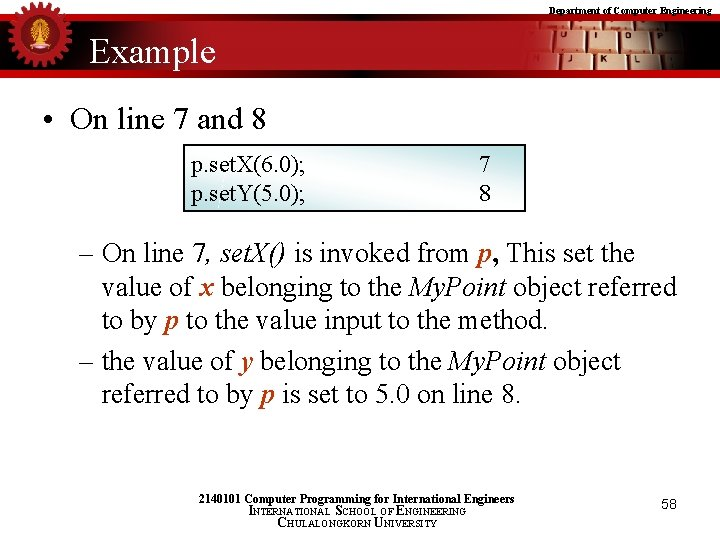 Department of Computer Engineering Example • On line 7 and 8 p. set. X(6.