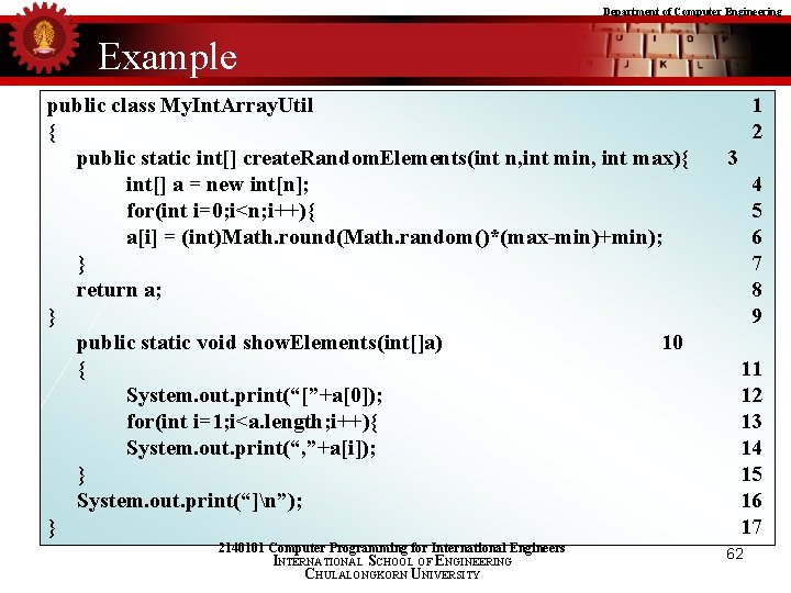 Department of Computer Engineering Example public class My. Int. Array. Util { public static