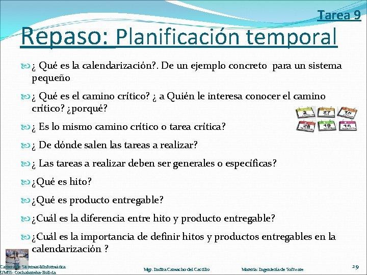 Tarea 9 Repaso: Planificación temporal ¿ Qué es la calendarización? . De un ejemplo