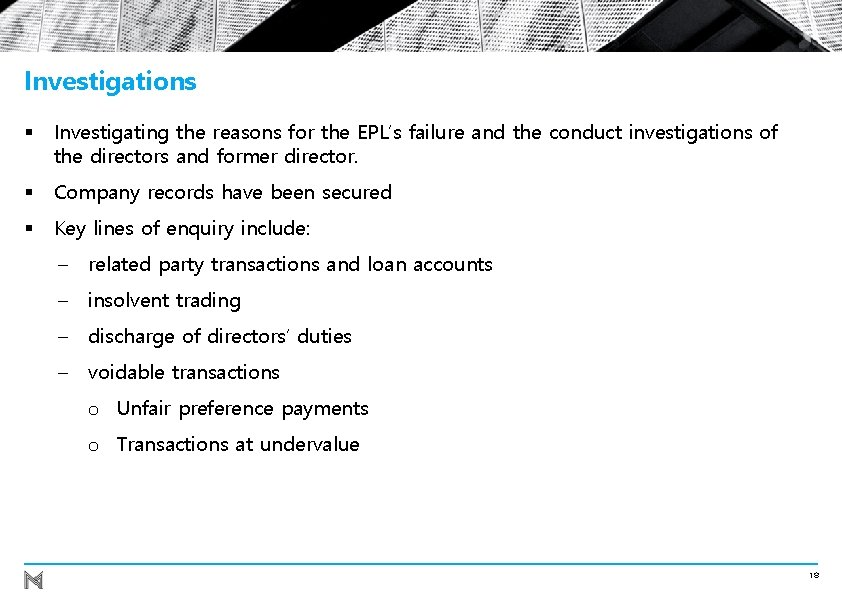 Investigations § Investigating the reasons for the EPL's failure and the conduct investigations of