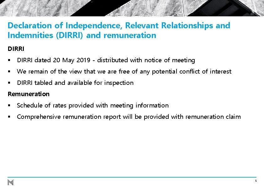 Declaration of Independence, Relevant Relationships and Indemnities (DIRRI) and remuneration DIRRI § DIRRI dated