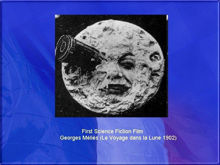 First Science Fiction Film Georges Méliès (Le Voyage dans la Lune 1902)