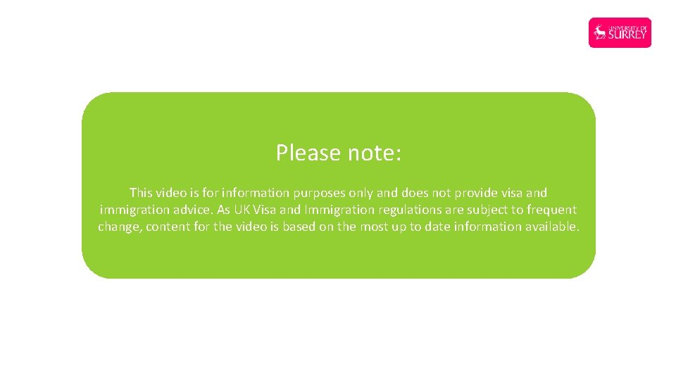 Please note: This video is for information purposes only and does not provide visa