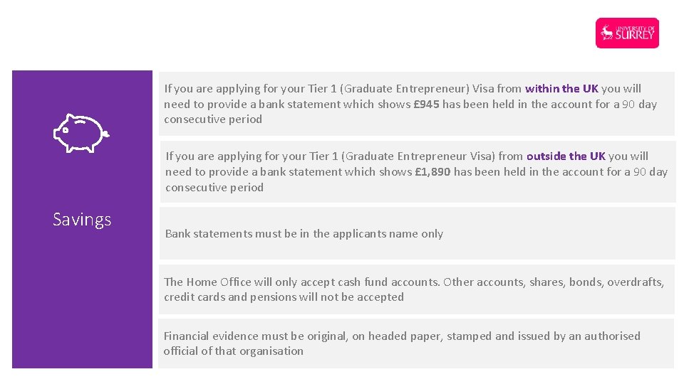 If you are applying for your Tier 1 (Graduate Entrepreneur) Visa from within the