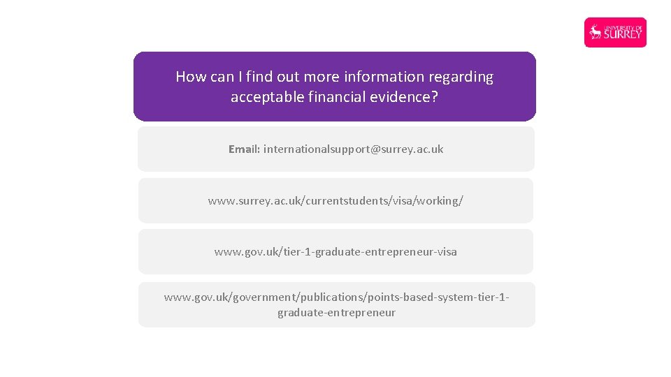 How can I find out more information regarding acceptable financial evidence? Email: internationalsupport@surrey. ac.