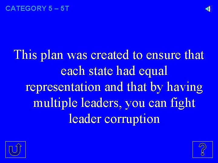 CATEGORY 5 – 5 T This plan was created to ensure that each state