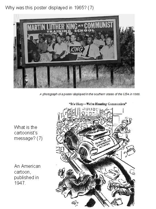 Why was this poster displayed in 1965? (7) What is the cartoonist's message? (7)