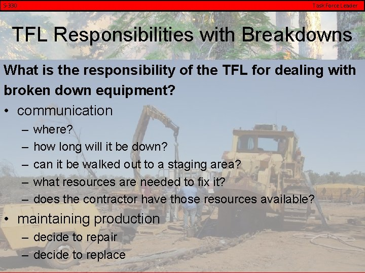 S-330 Task Force Leader TFL Responsibilities with Breakdowns What is the responsibility of the