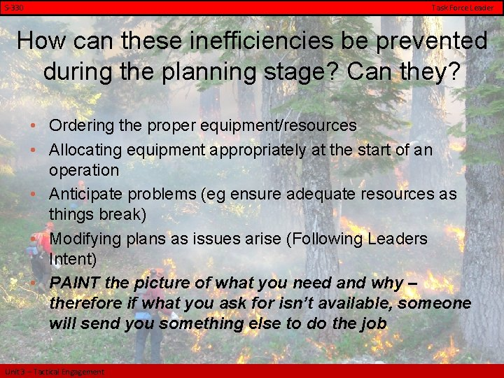 S-330 Task Force Leader How can these inefficiencies be prevented during the planning stage?