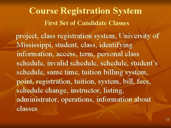 Course Registration System First Set of Candidate Classes project, class registration system, University of