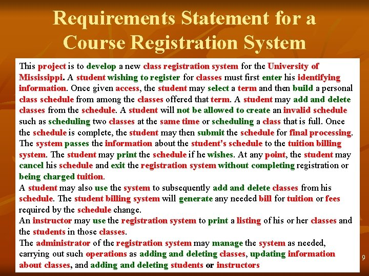 Requirements Statement for a Course Registration System This. project is to develop a new