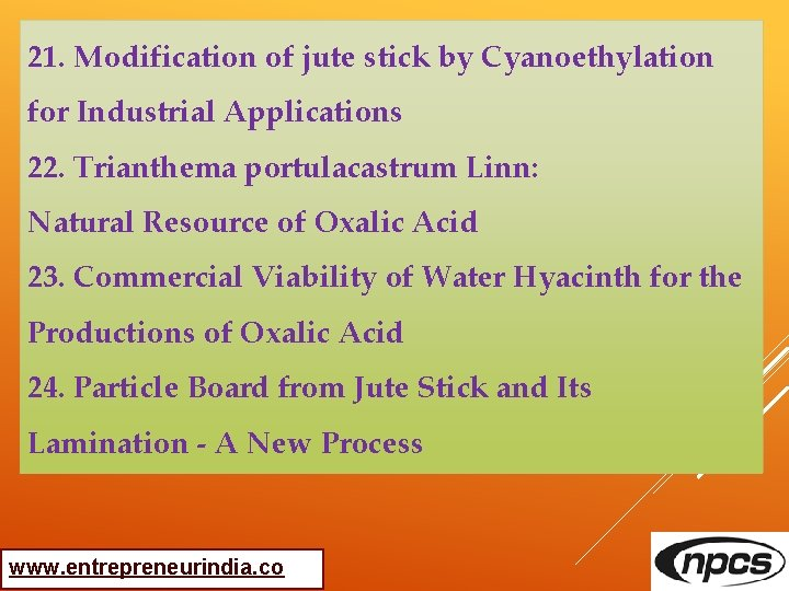 21. Modification of jute stick by Cyanoethylation for Industrial Applications 22. Trianthema portulacastrum Linn: