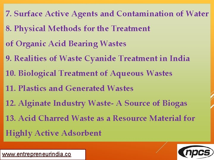 7. Surface Active Agents and Contamination of Water 8. Physical Methods for the Treatment