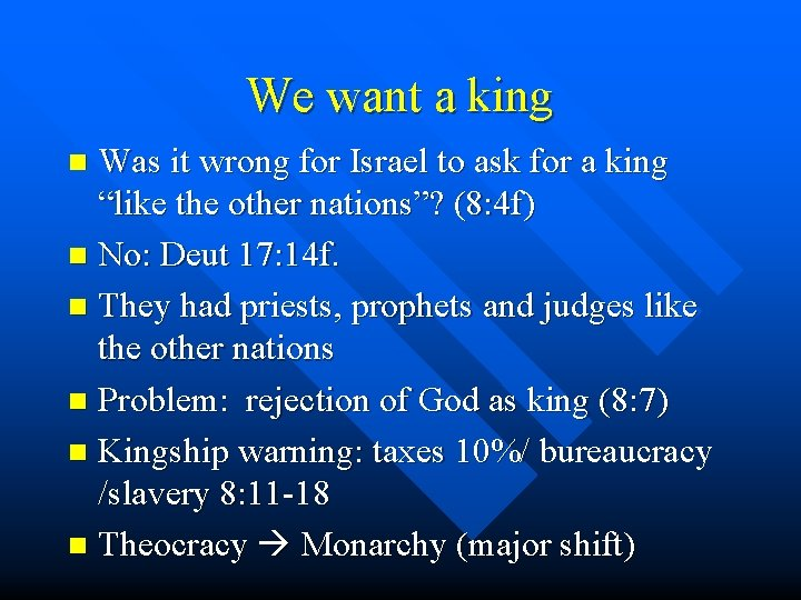 We want a king Was it wrong for Israel to ask for a king