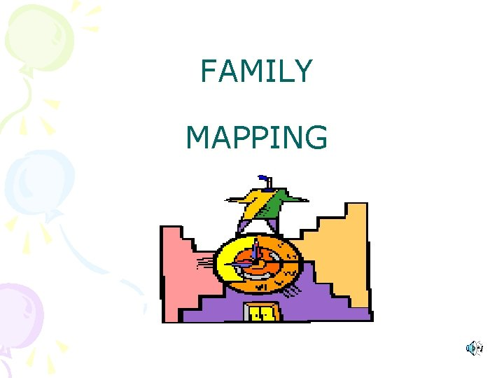 FAMILY MAPPING