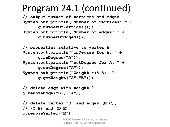 """Program 24. 1 (continued) // output number of vertices and edges System. out. println(""""Number"""