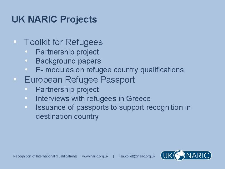 UK NARIC Projects • Toolkit for Refugees • Partnership project • Background papers •