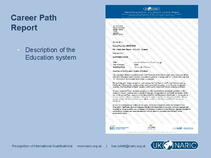 Career Path Report • Description of the Education system Recognition of International Qualifications| www.