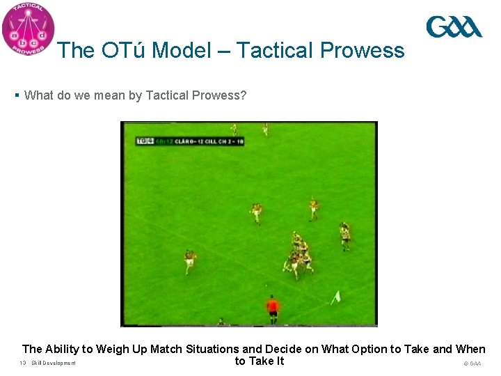The OTú Model – Tactical Prowess § What do we mean by Tactical Prowess?