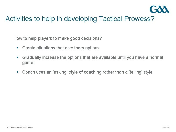 Activities to help in developing Tactical Prowess? How to help players to make good