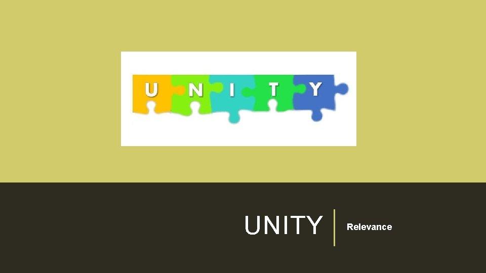 UNITY Relevance