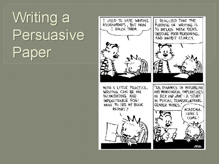 Writing a Persuasive Paper