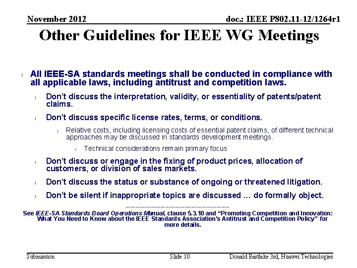 November 2012 doc. : IEEE P 802. 11 -12/1264 r 1 Other Guidelines for