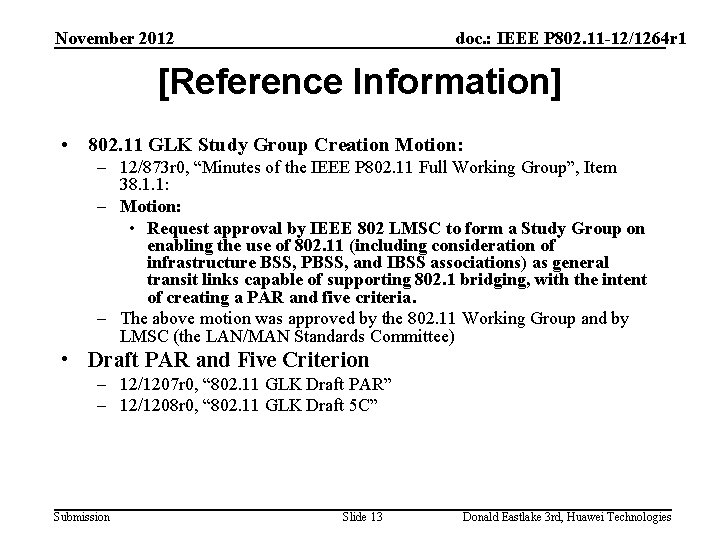 November 2012 doc. : IEEE P 802. 11 -12/1264 r 1 [Reference Information] •