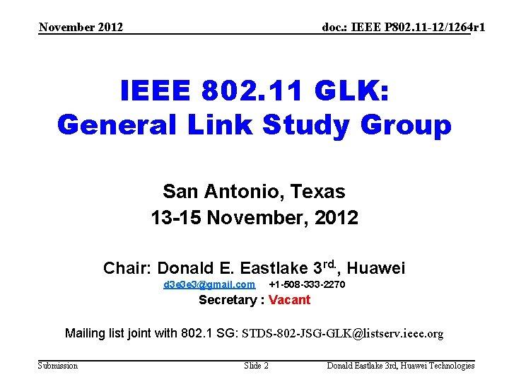 November 2012 doc. : IEEE P 802. 11 -12/1264 r 1 IEEE 802. 11