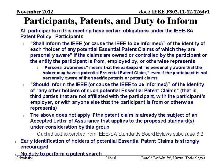 November 2012 doc. : IEEE P 802. 11 -12/1264 r 1 Participants, Patents, and