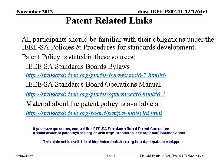 November 2012 doc. : IEEE P 802. 11 -12/1264 r 1 Patent Related Links