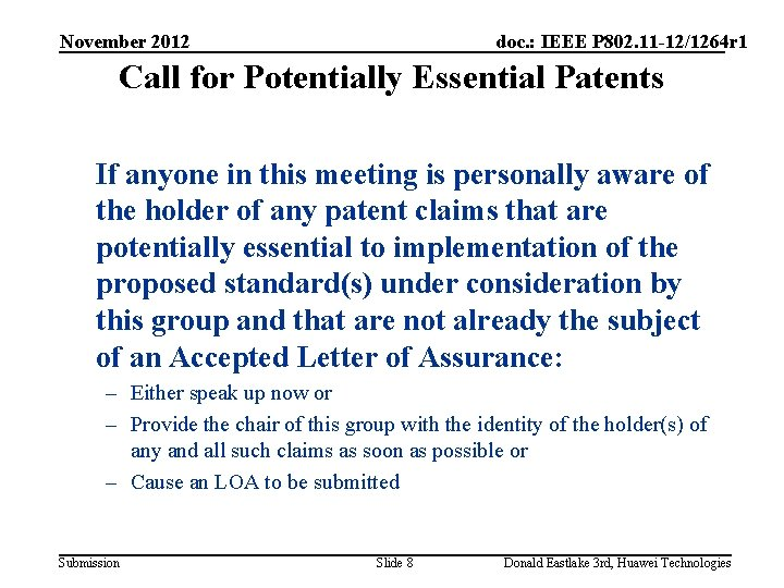 November 2012 doc. : IEEE P 802. 11 -12/1264 r 1 Call for Potentially
