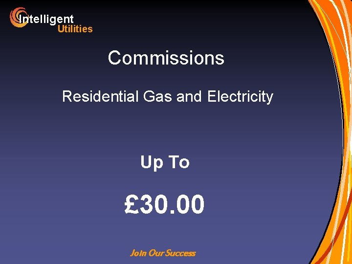 Intelligent Utilities Commissions Residential Gas and Electricity Up To £ 30. 00 Join Our