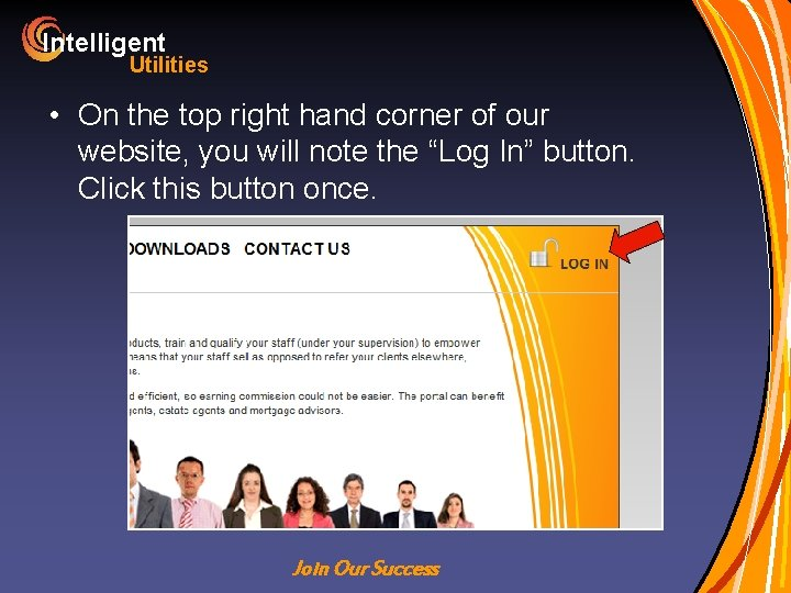 Intelligent Utilities • On the top right hand corner of our website, you will