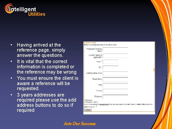 Intelligent Utilities • Having arrived at the reference page, simply answer the questions. •