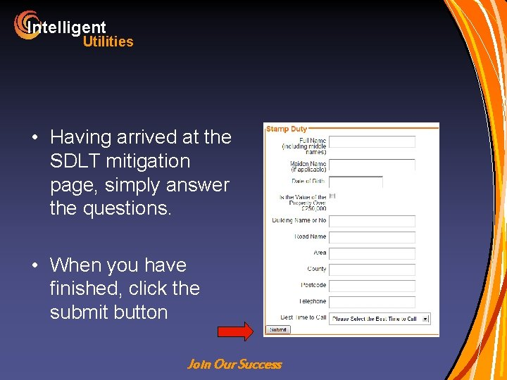 Intelligent Utilities • Having arrived at the SDLT mitigation page, simply answer the questions.