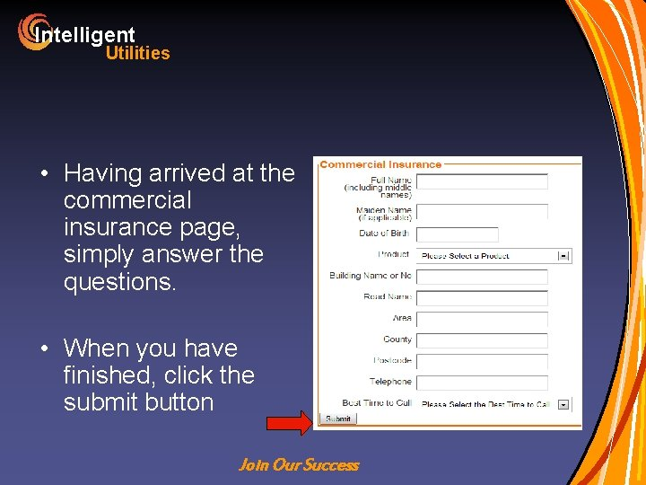 Intelligent Utilities • Having arrived at the commercial insurance page, simply answer the questions.