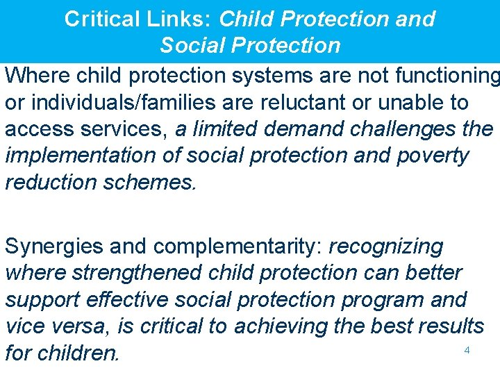 Critical Links: Child Protection and Social Protection Where child protection systems are not functioning