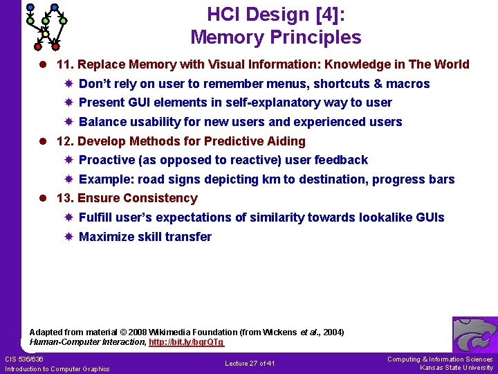 HCI Design [4]: Memory Principles l 11. Replace Memory with Visual Information: Knowledge in
