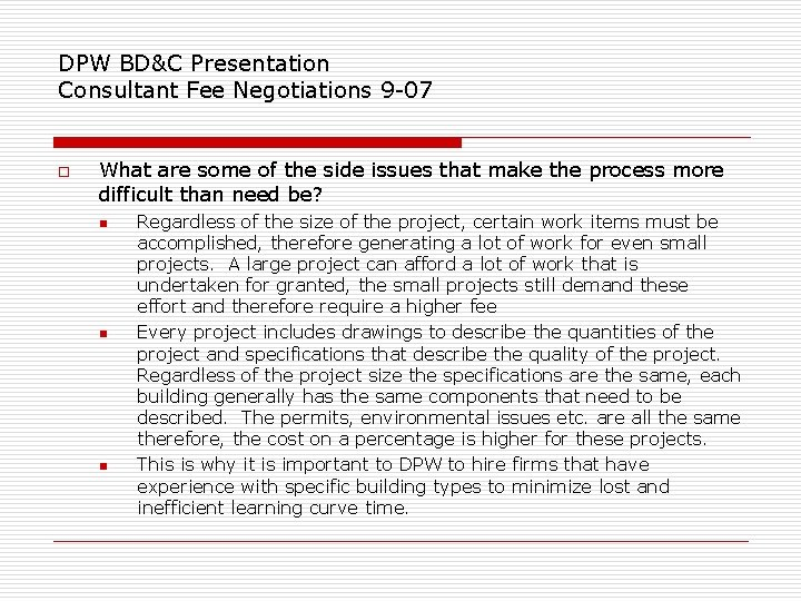 DPW BD&C Presentation Consultant Fee Negotiations 9 -07 o What are some of the