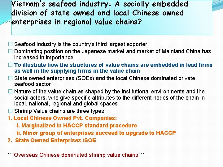 Vietnam's seafood industry: A socially embedded division of state owned and local Chinese owned