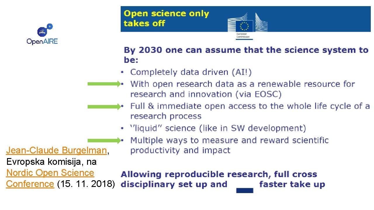 Jean-Claude Burgelman, Evropska komisija, na Nordic Open Science Conference (15. 11. 2018)
