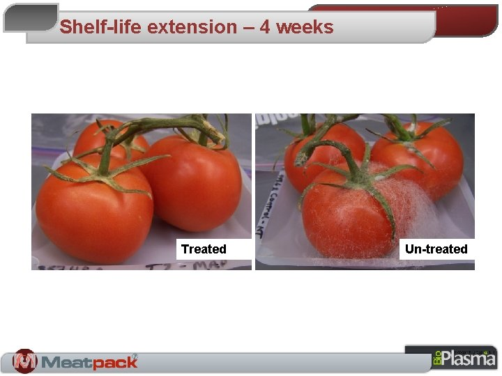 Shelf-life extension – 4 weeks Treated Un-treated